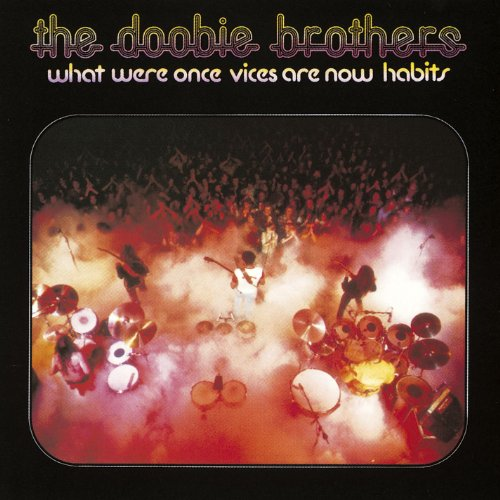 Doobie Brothers - What Were Once Vices ... - Zortam Music