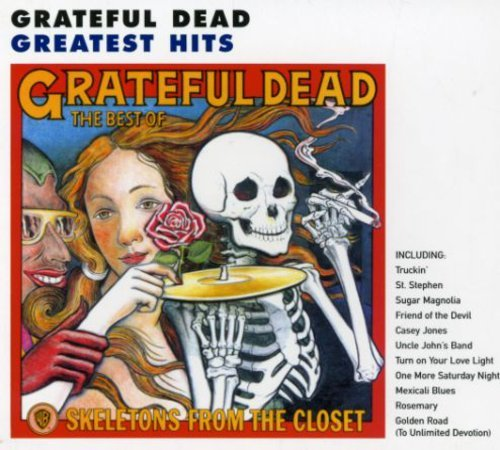 Greatful Dead - Skeletons From The Closet The Best Of The Grateful Dead - Zortam Music