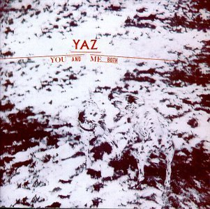 Yaz - You And Me Both - Zortam Music