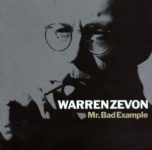 WARREN ZEVON - Mr. Bad Example - Zortam Music