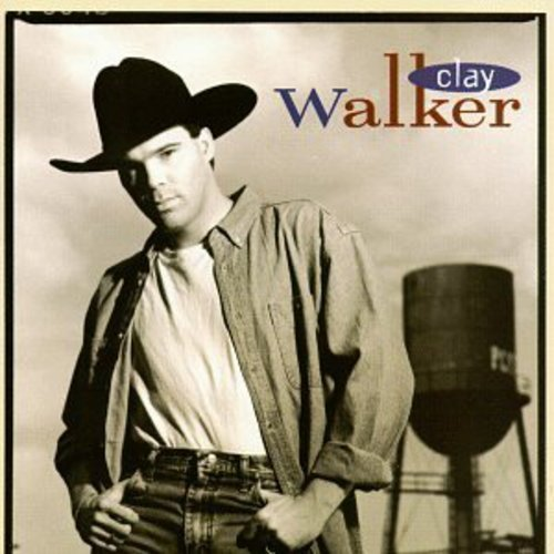 CLAY WALKER - CLAY WALKER - Zortam Music