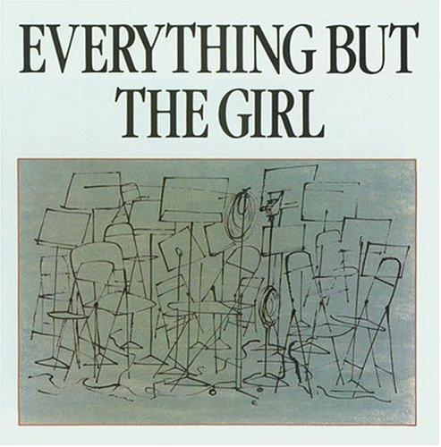 Everything But The Girl - Everything But The Girl - Zortam Music