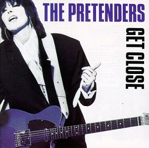 The Pretenders - Get Close - Zortam Music