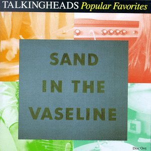 Talking Heads - Sand in The Vaseline (Disc Two) - Zortam Music