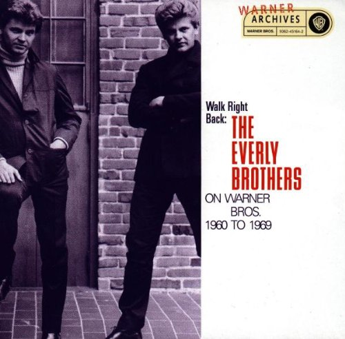 The Everly Brothers - Walk Right Back [Warner Brothers] - Zortam Music