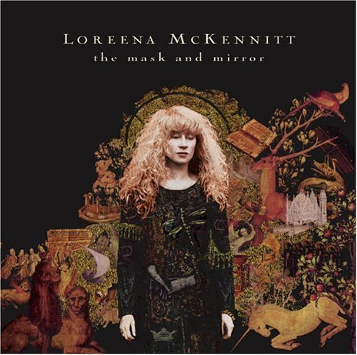 Loreena McKennitt - The Mask And The Mirror - Zortam Music