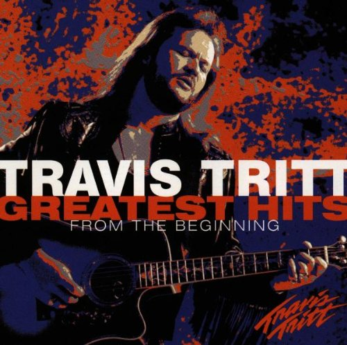 TRAVIS TRITT - Travis Tritt Greatest Hits From The Beginning - Zortam Music