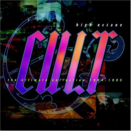 The Cult - High Octane Cult The Ultimate Collection 1984-1995 - Zortam Music