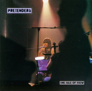 Pretenders - The Isle Of View - Zortam Music