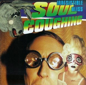 Soul Coughing - Irresistible Bliss - Zortam Music