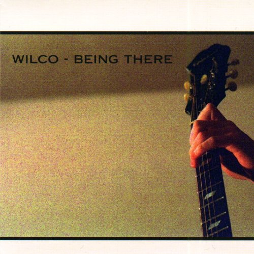 Wilco - Being There (Disc 2) - Zortam Music