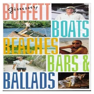 Jimmy Buffett - Boats, Beaches, Bars & Ballads [Disc 2]