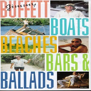 Jimmy Buffett - Boats Beaches Bars & Ballads - Zortam Music