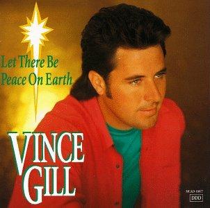 Vince Gill - Do You Hear What I Hear Lyrics - Zortam Music