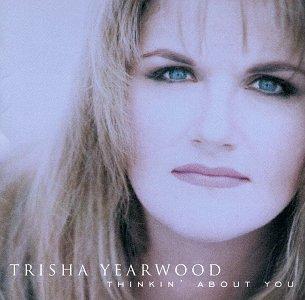 TRISHA YEARWOOD - Thinkin