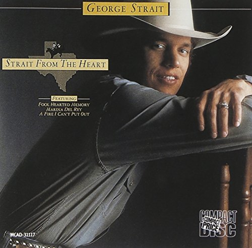George Strait - Strait From The Heart - Zortam Music