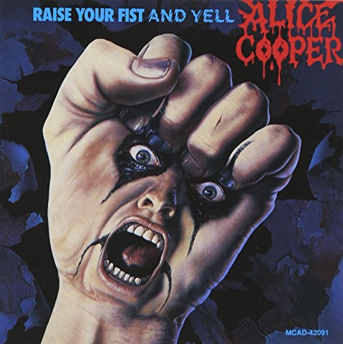 Raise Your Fist and Yell by Alice Cooper album cover