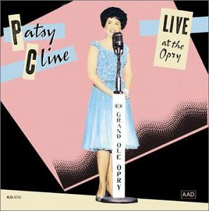 Patsy Cline - LIVE at the Opry - Zortam Music