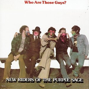 New Riders of the Purple Sage - Who Are Those Guys_ - Zortam Music