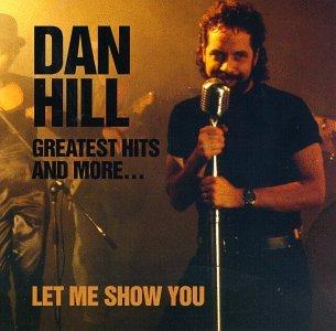 """ภŽ"""" - Dan Hill - Greatest Hits & More - Zortam Music"""