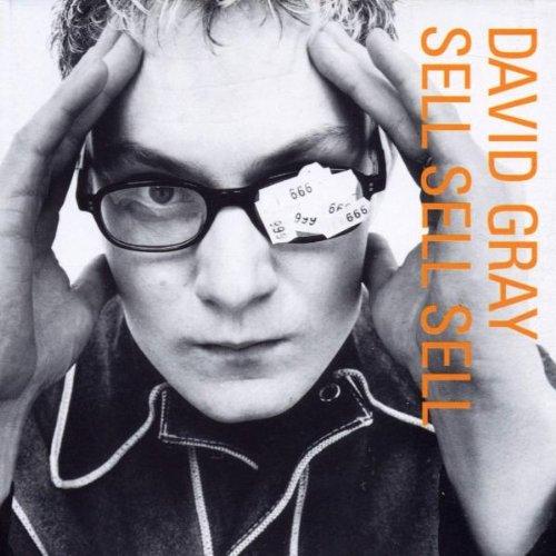 David Gray - Sell, Sell, Sell - Zortam Music
