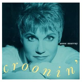 Anne Murray - Croonin'
