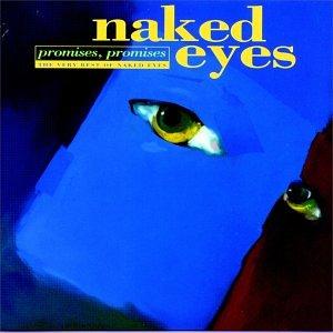 Naked Eyes - Promises, Promises The Very Best Of Naked Eyes - Zortam Music