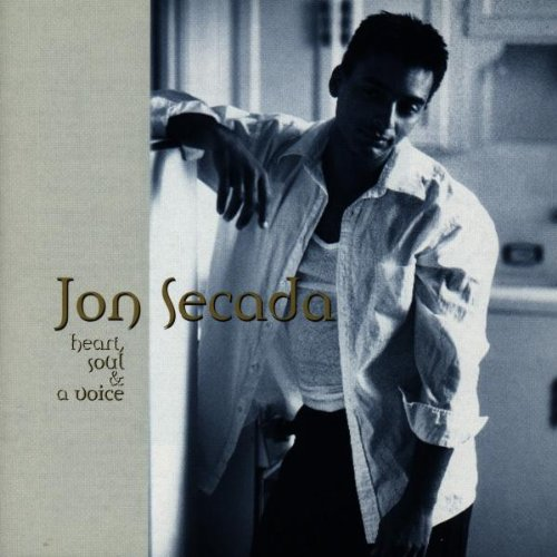Jon Secada - Heart, Soul, and a Voice - Zortam Music