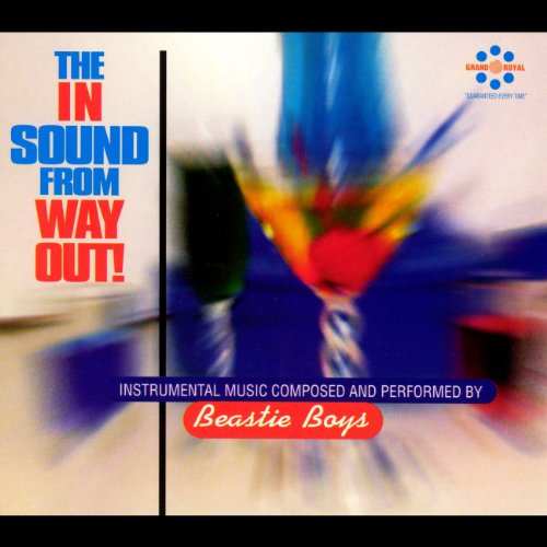 Beastie Boys - The In Sound From Way Out! - Zortam Music