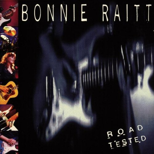 Bonnie Raitt - Road Tested (Disc Two) - Zortam Music