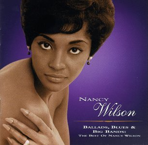Nancy Wilson - Ballads, Blues and Big Bands (Disc 3) - Zortam Music