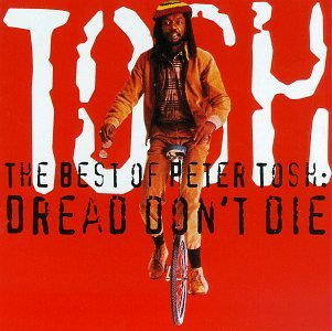 Peter Tosh - The Best of Peter Tosh- Dread Don