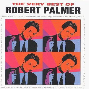 Robert Palmer - The Very Best Of - Zortam Music
