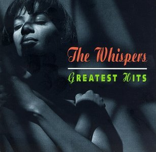 The Whispers - Greatest Hits Of The 70