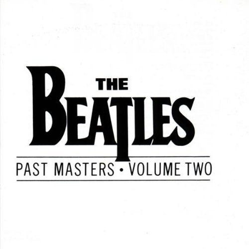 The Beatles - Past Masters, Vols. 1-2 Disc 2 - Zortam Music