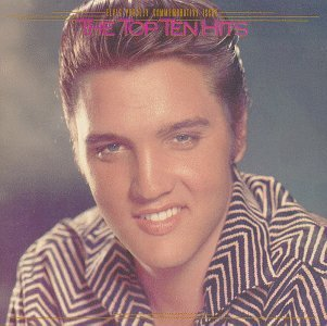 Elvis Presley - Top Ten Hits - Zortam Music