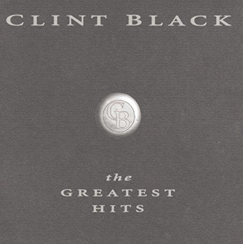 Clint Black - Clint Black Greatest Hits - Zortam Music