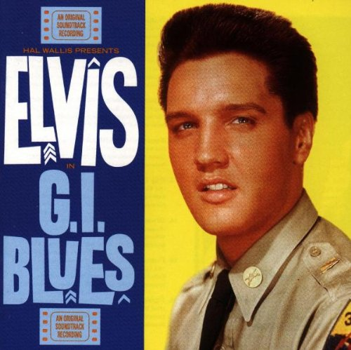 Elvis Presley - G.I.Blues - Zortam Music