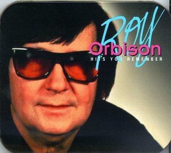 Roy Orbison - Hits You Remember - Zortam Music
