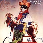 Allman Brothers Band - Reach for the Sky - Zortam Music