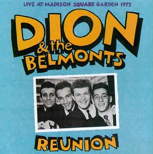 Dion & The Belmonts - Dion & the Belmonts Live 1972 - Zortam Music