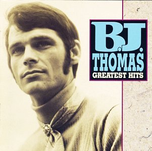 B.J. Thomas - B.J. Thomas - Greatest Hits - Zortam Music