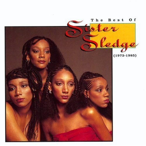 Sister Sledge - Sister Sledge - The Best Of Sister Sledge - Zortam Music