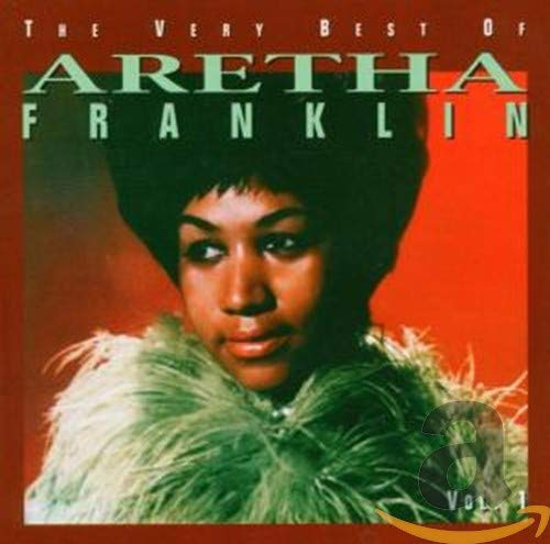 Aretha Franklin - The Very Best Of Aretha Franklin Vol. 1 - Zortam Music