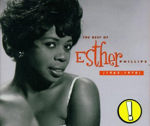 Esther Phillips - The Best of Esther Phillips, 1962-1970 - Zortam Music