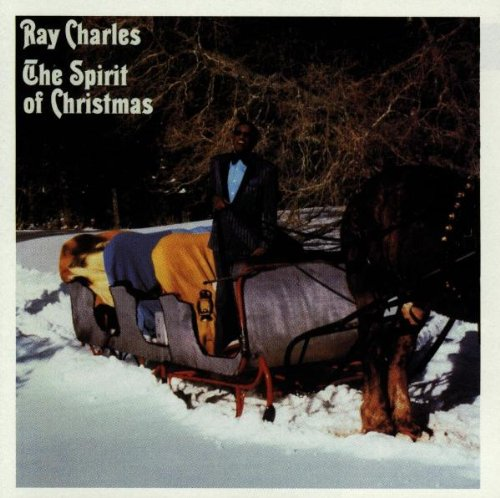 Ray Charles - The Spirit of Christmas - Zortam Music