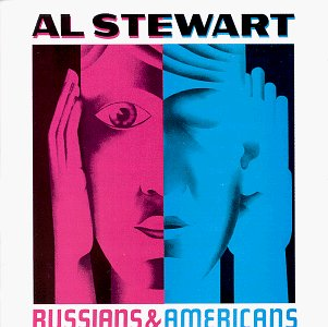 Al Stewart - Russians & Americans - Zortam Music