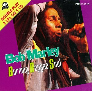 Bob Marley - The Burning Reggae Soul - Zortam Music