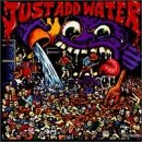Cubierta del álbum de Just Add Water