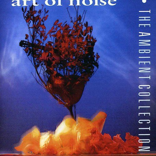Art Of Noise - The Ambient Collection - Zortam Music